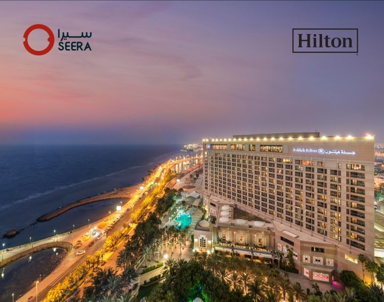 Seera Group partners with Hilton to strengthen its global hospitality network
