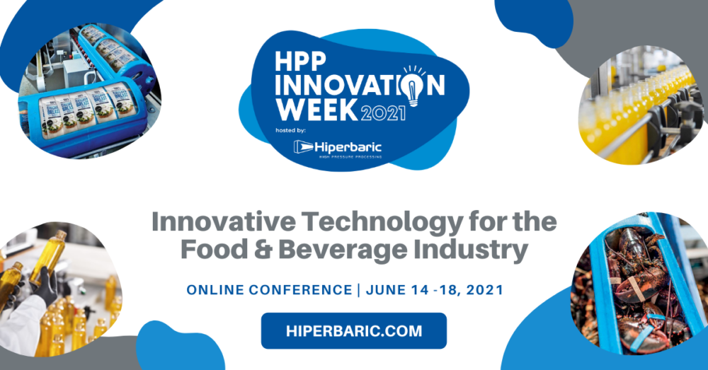 Hiperbaric hosts HPP Innovation Week, an event on High Pressure Processing (HPP) Technology for the food & beverage industry